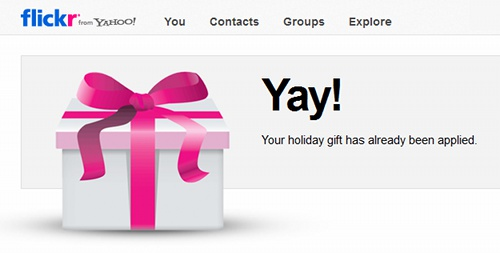 Flickr: Yay! Your holiday gift has already been applied.